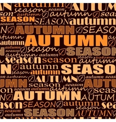 Autumn background seamless pattern with words vector