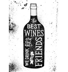 lettering about wine in a dark bottle silhouette vector image vector image
