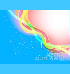 Vibrant colors flowing vector