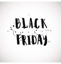 Black friday grunge style ink painted phrase vector