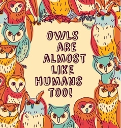 Birds owls like humans fun sign color vector image vector image
