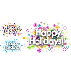 Happy holidays colour backgrounds vector