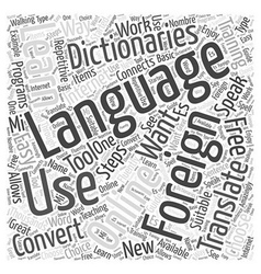 Speaking easy in foreign language training word vector