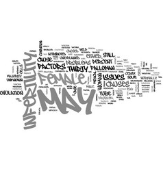 what may cause female infertility text word cloud vector image