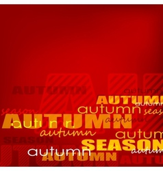 Autumn background pattern with words vector