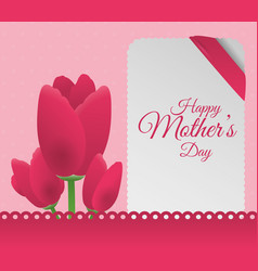 Happy mothers day flowers decoration card vector