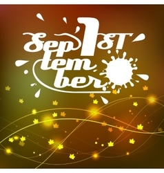 background lettering the first of September vector image vector image