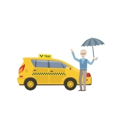 Old Man With Umbrella Signaling To Yellow Taxi Car vector image