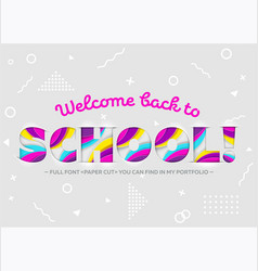 welcome back to school inscription vector image
