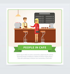 coffee shop with barrista and female visitor vector image