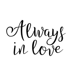 Quote about love handwritten inspirational text vector