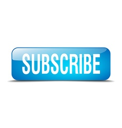 Subscribe blue square 3d realistic isolated web vector