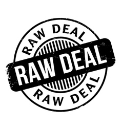 Raw deal rubber stamp vector