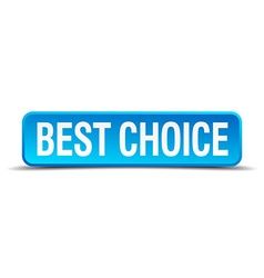 Best choice blue 3d realistic square isolated vector