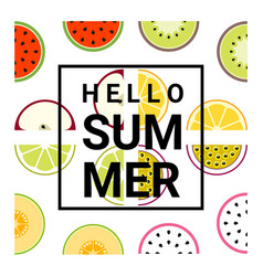 Hello summer background with fruits vector