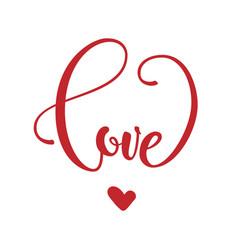 Phrase love in heart shape vector