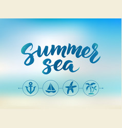 Summer sea text hand drawn brush lettering vector