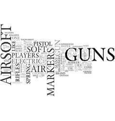 Airsoft guns air soft guns text word cloud concept vector