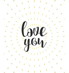 Love you calligraphic phrase quote calligraphy vector