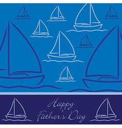Yacht patterned happy fathers day card in format vector