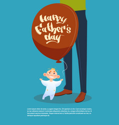 happy father day family holiday son hold air vector image