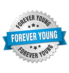 Forever young 3d silver badge with blue ribbon vector