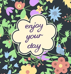 Enjoy your day Inspirational and motivational card vector image vector image