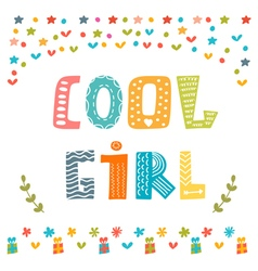 Cool girl card cute greeting card vector