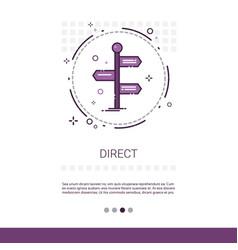 Sign choose direction way signboard arrow web vector