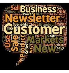 Ways To Use Customer Sales Newsletters text vector image vector image