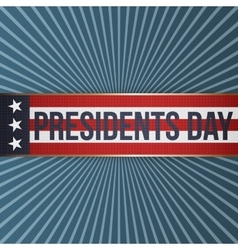 Presidents day realistic patriotic label vector