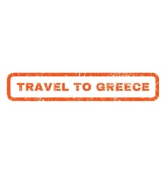 Travel To Greece Rubber Stamp vector image vector image