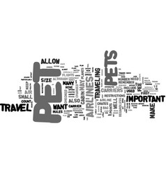 Air travel and pets text word cloud concept vector