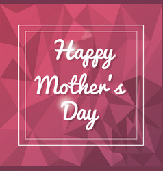 Happy mothers day card abstract background vector