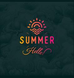 Hello summer vintage retro logotype ob vector