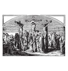 The crucifixion of jesus with two robbers vintage vector