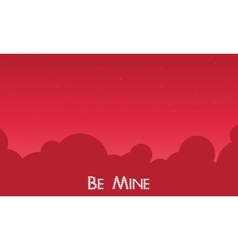 Be Mine with sky landscape vector image