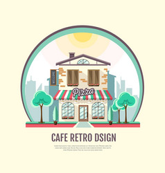 Flat style icon design of pizza cafe building vector