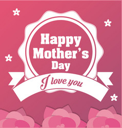 Happy mothers day card - i love you ornament vector