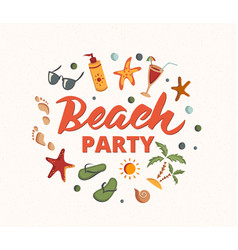 beach party text with beach elements sunscreen vector image vector image
