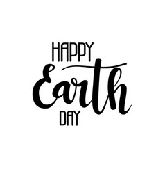 happy earth day calligraphy vector image vector image