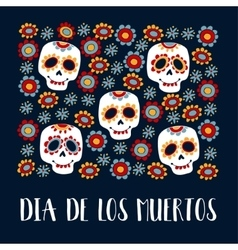 Dia de Los Muertos greeting cardMexican Day of vector image