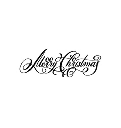 Black and white hand lettering inscription merry vector