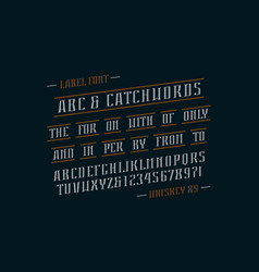 Decorative italic serif font and catchwords vector