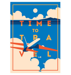 Time to travel and summer holiday poster vector