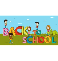 Education back to school kids cartoon vector image vector image
