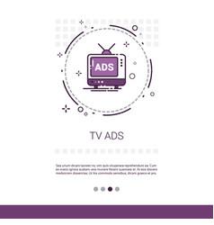 Tv ads advertisement marketing promotion web vector