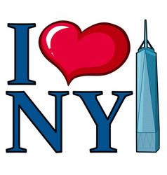 I love new york sign with skyscraper vector