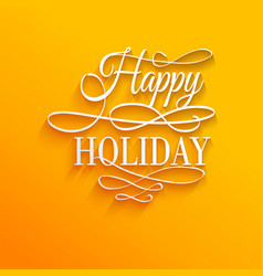 Happy holiday - postcard decoration background vector