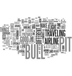 Air travel with your pit bull terrier dog text vector
